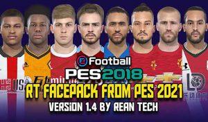 فیس پک RT PES 2021 v1.4 برای PES 2018 توسط Rean tech