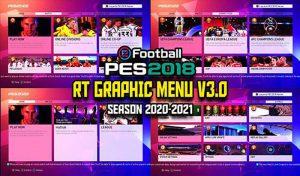 منو گرافیکی RT Graphic Mod PES 2021 V3 برای PES 2018