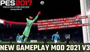 گیم پلی GAMEPLAY MOD 2021 V3برای PES 2017