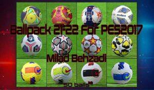 توپ پک 2021-22 برای PES 2017 توسط Milad Behzadi