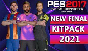 کیت پک Final Kitpack 2021 برای PES 2017