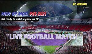 گیم پلی Gameplay Mod 1.05.00 Live Football برای PES 2021