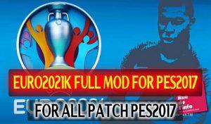 ماد گرافیکی EURO 2021 Full Mod برای PES 2017