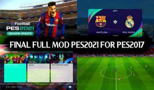 ماد گرافیکی Best Full Mod Like PES 2021 برای PES 2017