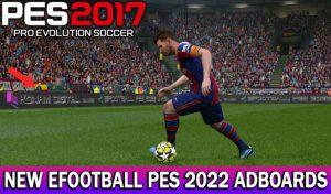 ادبورد EFOOTBALL PES 2022 ADBOARDS UNOFFICIAL برای PES 2017