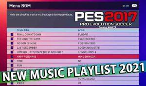 موزیک منو PLAYLIST 2021 برای PES 2017 توسط RAMIRO NEDIANI