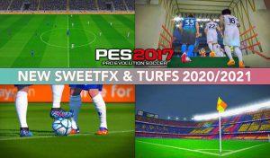 ماد گرافیکی SweetFX Mod 2021 برای PES 2017