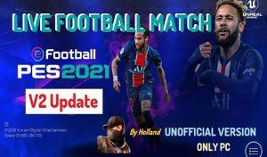گیم پلی LIVE FOOTBALL MATCH V2 برای PES 2021
