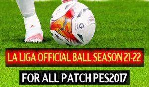توپ 2021-2022 La Liga Official برای PES 2017 توسط DzPLayZ