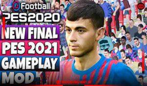 گیم پلی PES 2021 Gameplay Final برای PES 2020