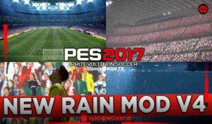 ماد گرافیکی Rain Mod 2021 v4 برای PES 2017 توسط TR