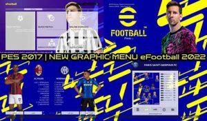 ماد گرافیکی eFootball 2022 برای PES 2017 توسط Alaa Rady