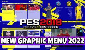 منو گرافیکی GRAPHIC MENU 2022 برای PES 2018