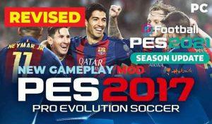 گیم پلی PES 2021 Revised Gameplay Mod برای PES 2017