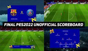 اسکوربرد PES2022 FINAL UNOFFICIAL برای PES 2017