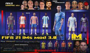 دانلود پچ IMs GRAPHIC mod 2021 AIO برای FIFA 21 نسخه 3.0.0