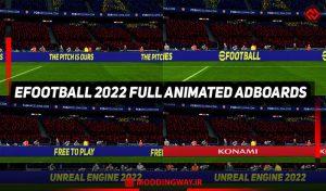 ادبورد EFOOTBALL 2022 OFFICIAL ANIMATED برای PES 2017