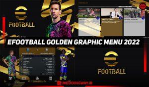 ماد گرافیکی EFOOTBALL GOLDEN 2022 برای PES 2017