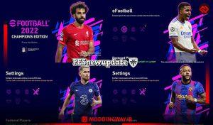 منو گرافیکی eFootball 2022 Champions Edition برای PES 2021