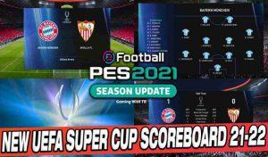 اسکوربرد UEFA SUPER CUP 21-22 برای PES 2021