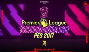 اسکوربرد EPL 2021 برای PES 2017 مخصوص مسترلیگ