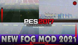 ماد FOG MOD 2021 برای PES 2017