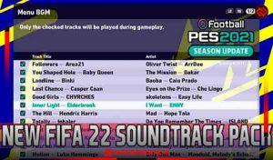 موزیک FIFA 22 Sound Track Pack برای PES 2021