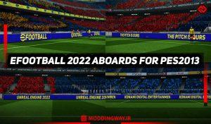 ادبورد پک EFOOTBALL 2022 برای PES 2013