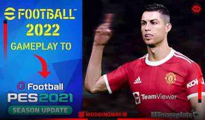 گیم پلی eFootball 2022 برای PES 2021 توسط PESNewupdate