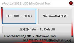 نرم افزار LOD & No Crowd Tool برای eFootball22