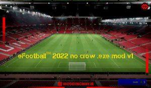 آنتی لگ No Crow Mod v1 حذف تماشاگر برای eFootball22
